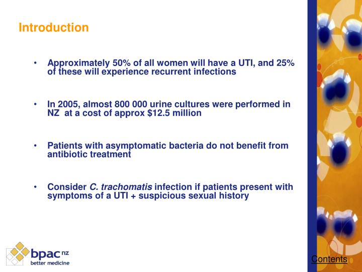 Approximately 50% of all women will have a UTI, and 25% of these will experience recurrent infections