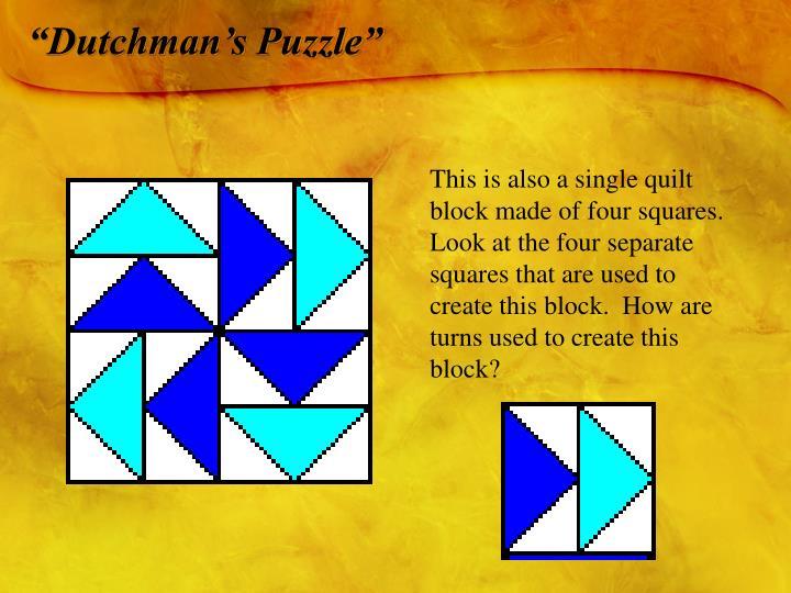 """""""Dutchman's Puzzle"""""""