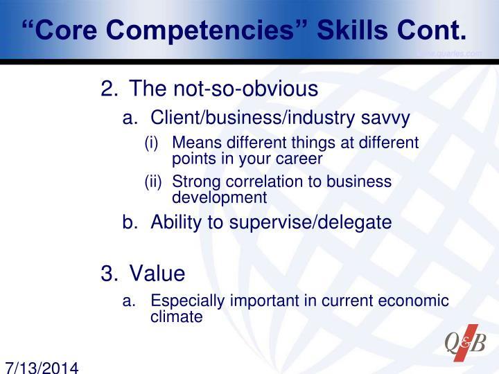 """""""Core Competencies"""" Skills Cont."""
