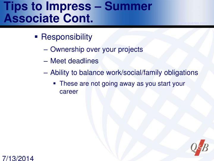 Tips to Impress – Summer Associate Cont.