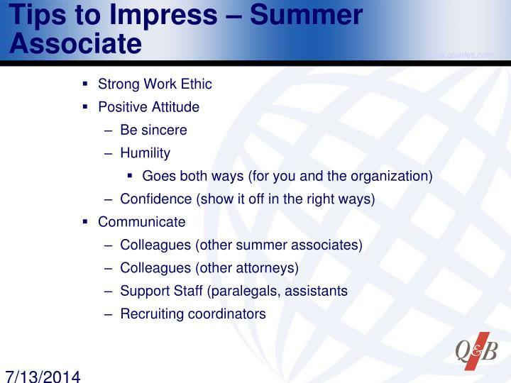 Tips to Impress – Summer Associate