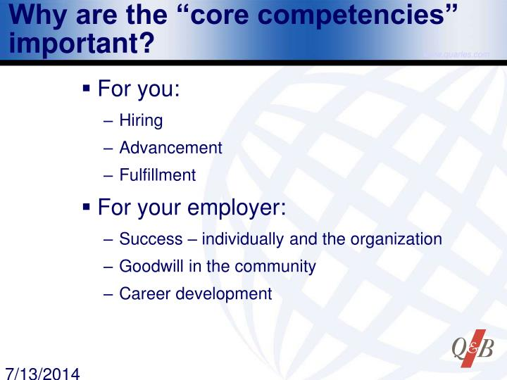 "Why are the ""core competencies"" important?"