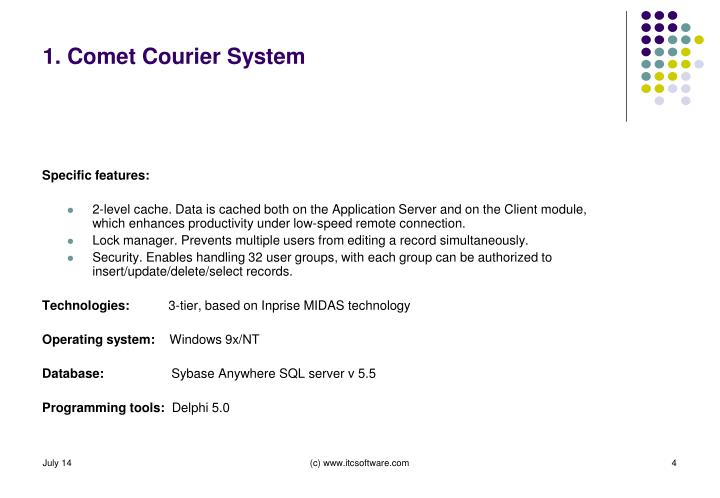 1. Comet Courier System
