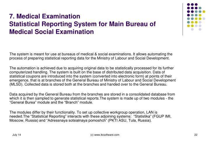 7. Medical Examination