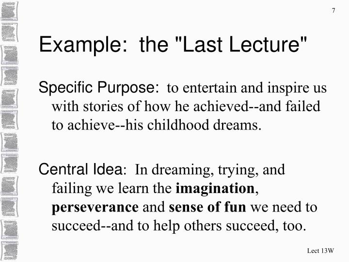 """Example:  the """"Last Lecture"""""""
