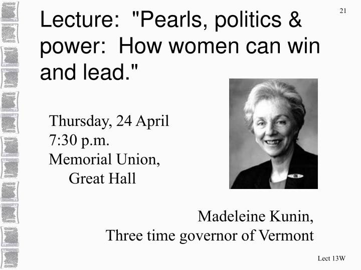 """Lecture:  """"Pearls, politics & power:  How women can win and lead."""""""