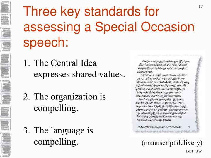 Three key standards for assessing a Special Occasion speech: