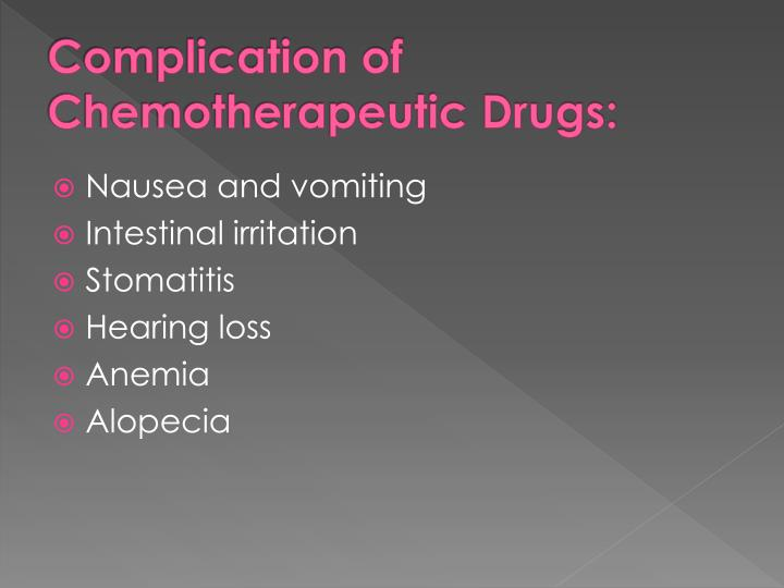 Complication of Chemotherapeutic Drugs: