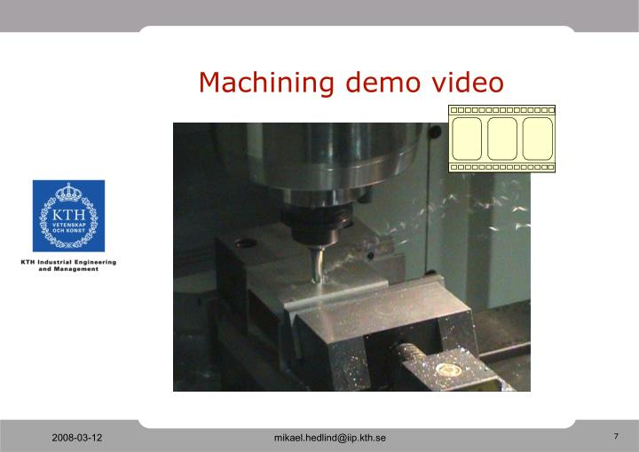 Machining demo video
