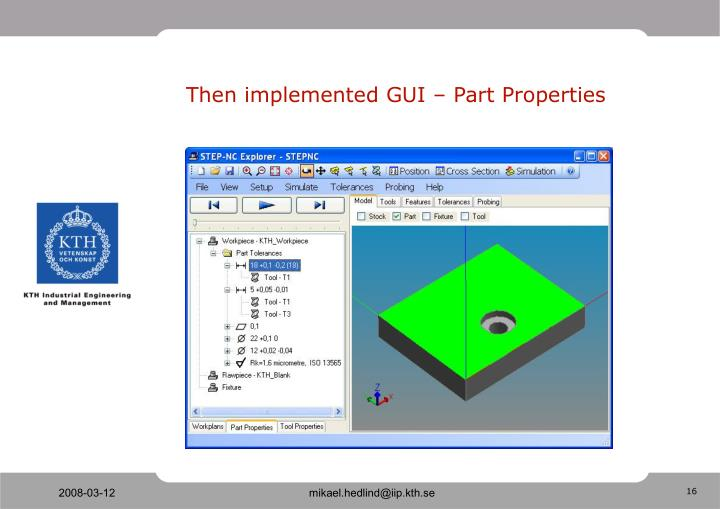 Then implemented GUI – Part Properties