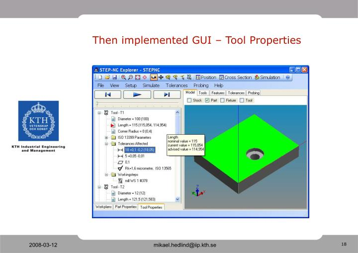 Then implemented GUI – Tool Properties