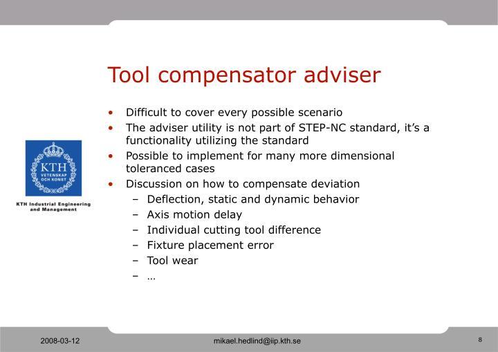 Tool compensator adviser