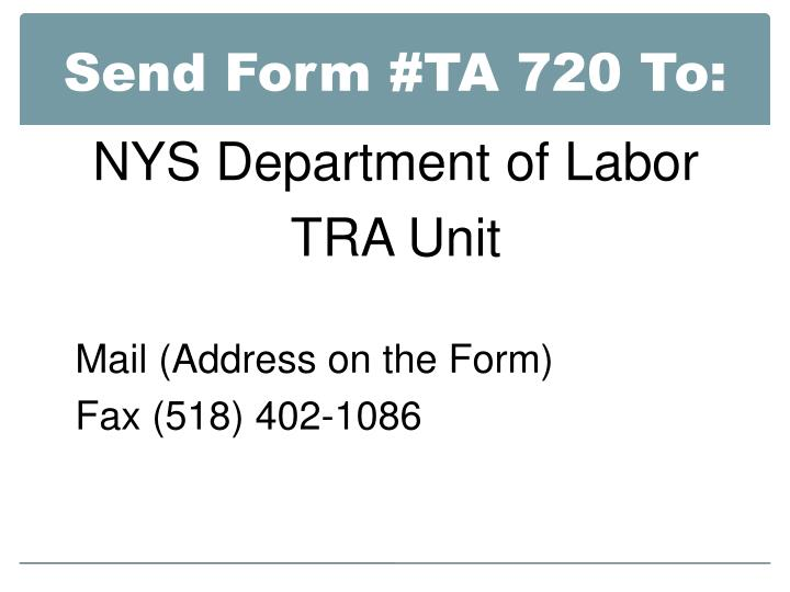 Send Form #TA 720 To: