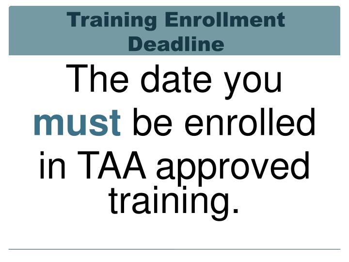 Training Enrollment Deadline
