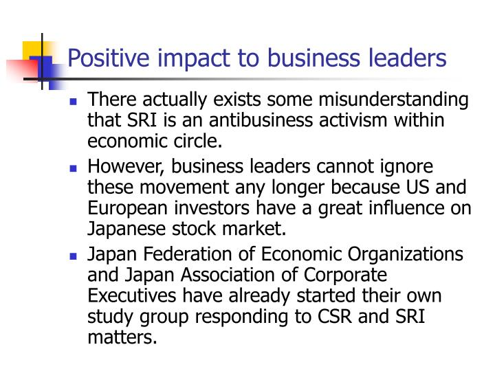 Positive impact to business leaders