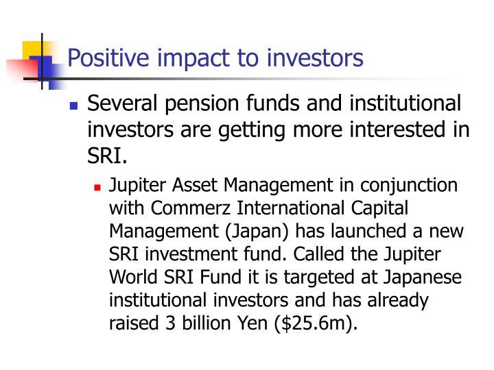 Positive impact to investors