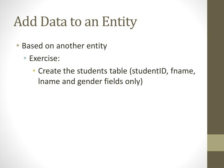 Add Data to an Entity
