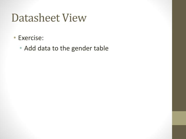 Datasheet View