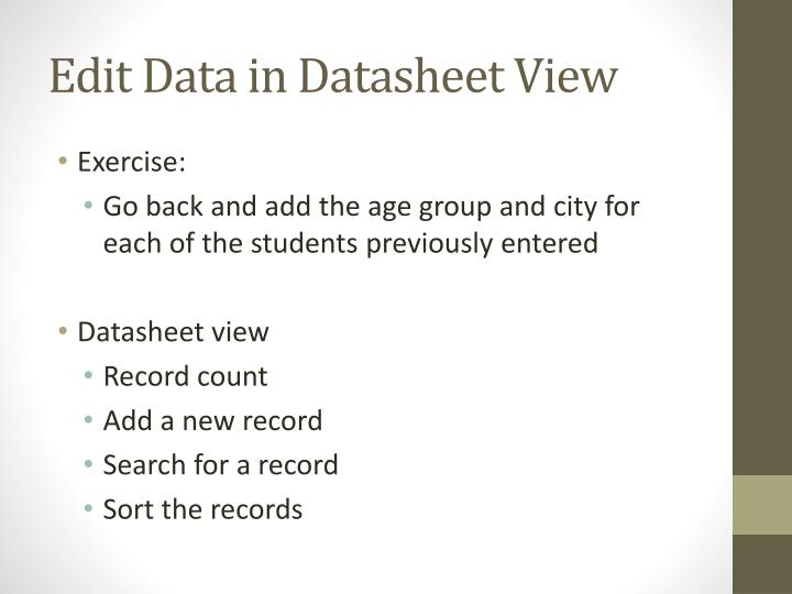 Edit Data in Datasheet View