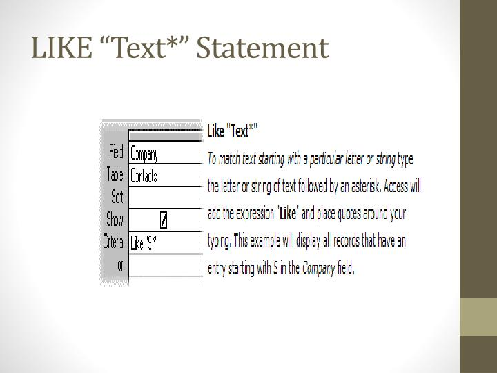"LIKE ""Text*"" Statement"