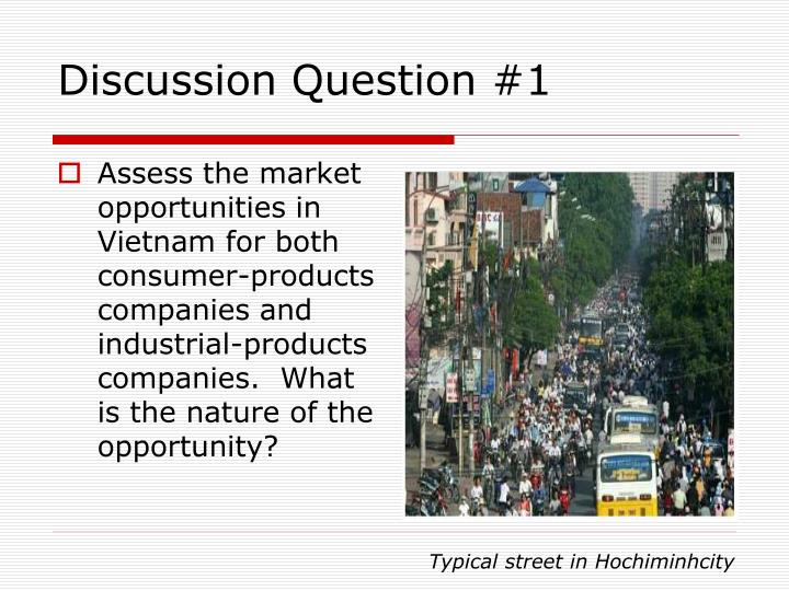 Assess the market opportunities in Vietnam for both consumer-products companies and industrial-products companies.  What is the nature of the opportunity?