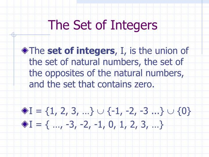 The Set of Integers