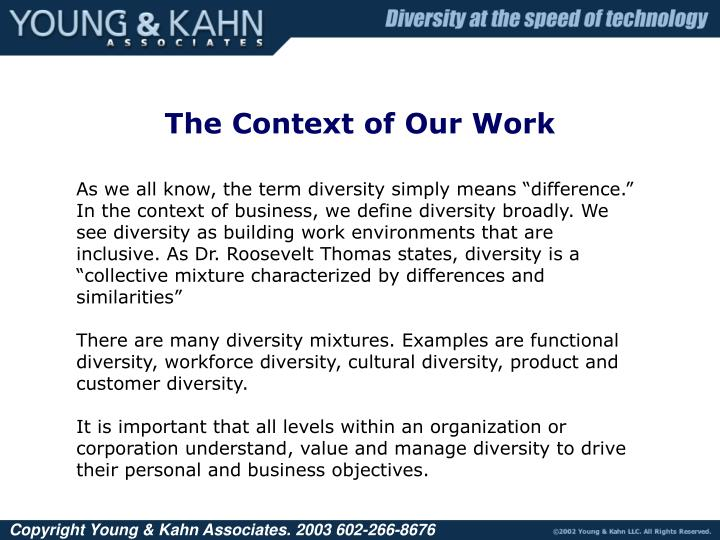 The Context of Our Work