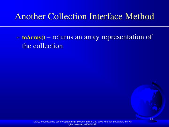 Another Collection Interface Method