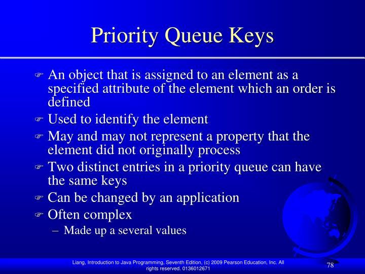 Priority Queue Keys