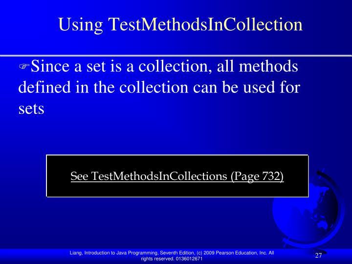 Using TestMethodsInCollection