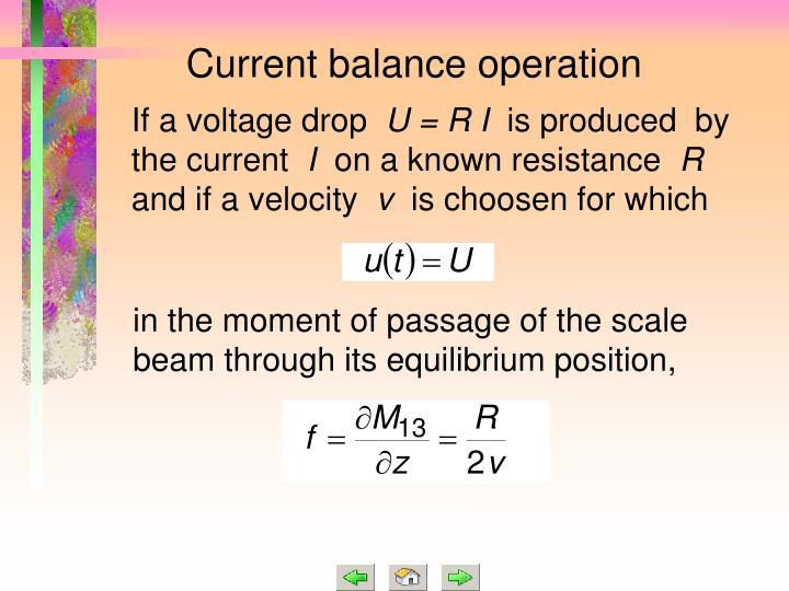 Current balance operation