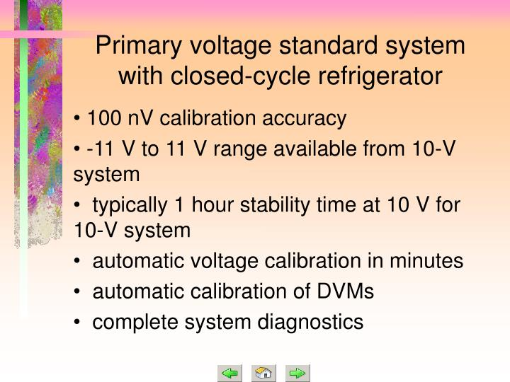 Primary voltage standard system with closed-cycle refrigerator