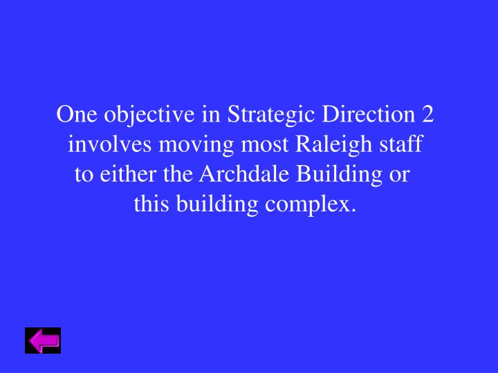 One objective in Strategic Direction 2