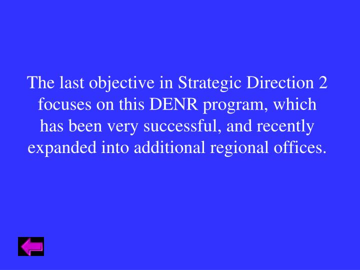 The last objective in Strategic Direction 2
