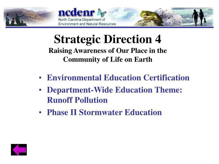 Strategic Direction 4