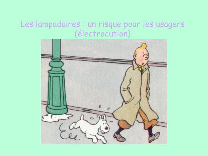 Les lampadaires : un