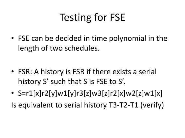 Testing for FSE