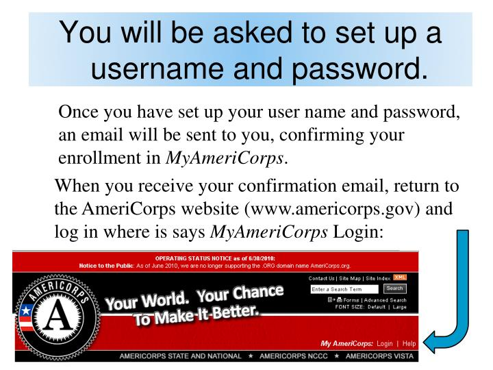 You will be asked to set up a username and password.