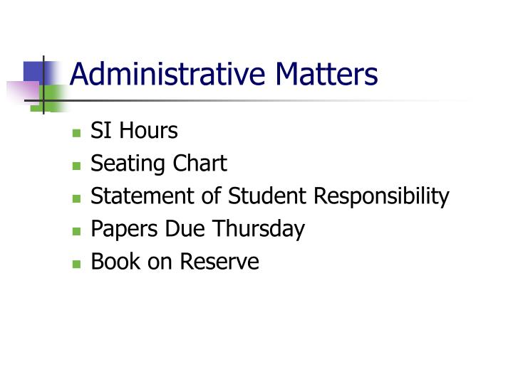 Administrative Matters