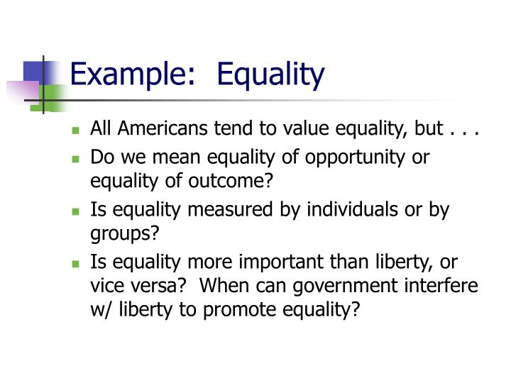 Example:  Equality