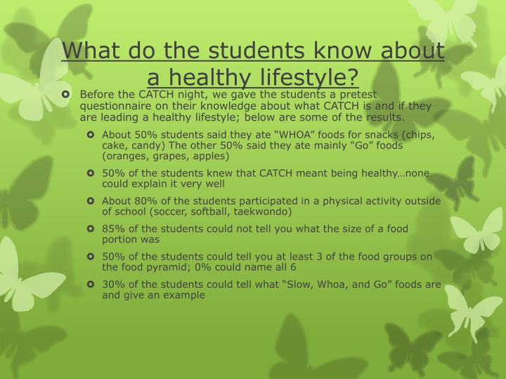 What do the students know about a healthy lifestyle?