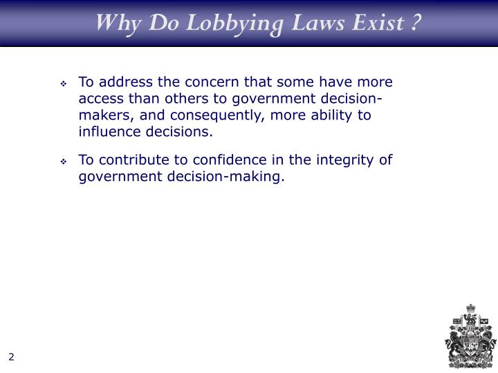 Why Do Lobbying Laws Exist ?