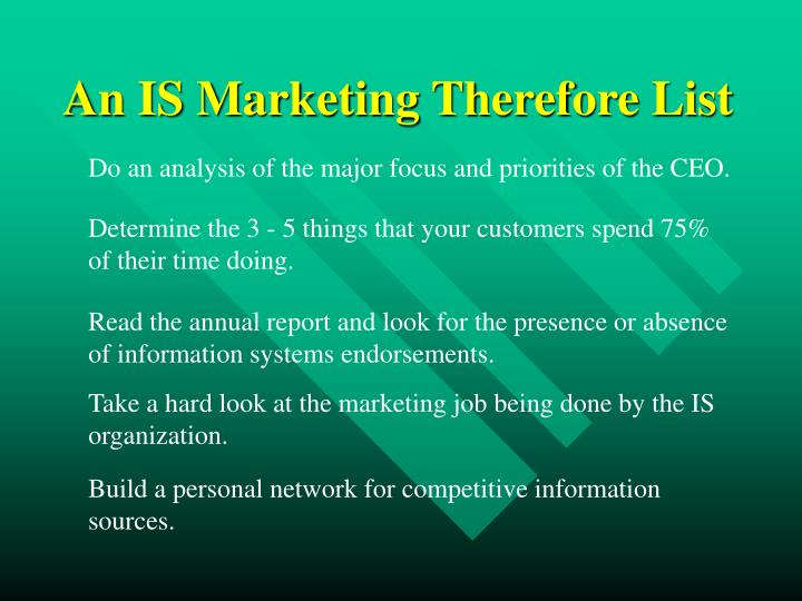 An IS Marketing Therefore List