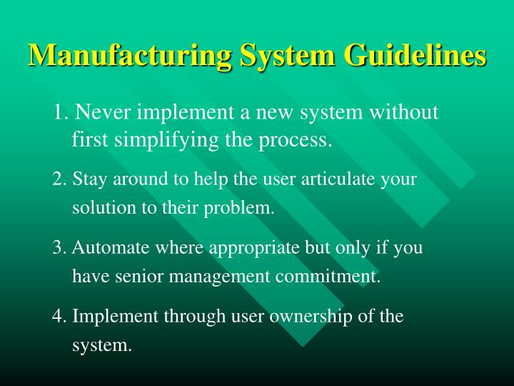 Manufacturing System Guidelines