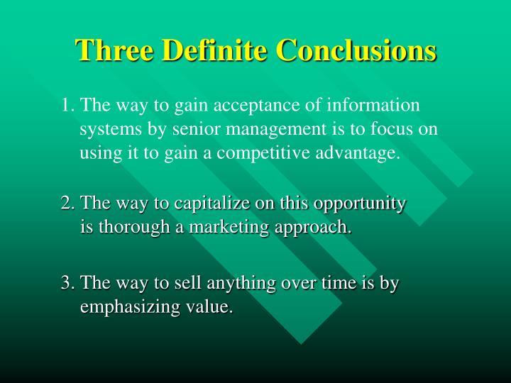 Three Definite Conclusions