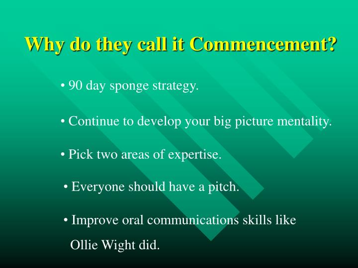 Why do they call it Commencement?