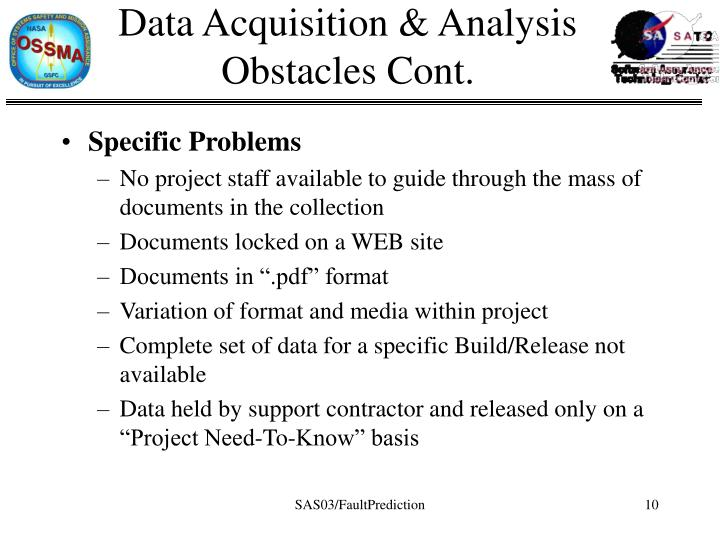 Data Acquisition & Analysis Obstacles Cont.
