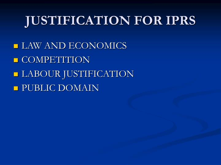 Justification for iprs