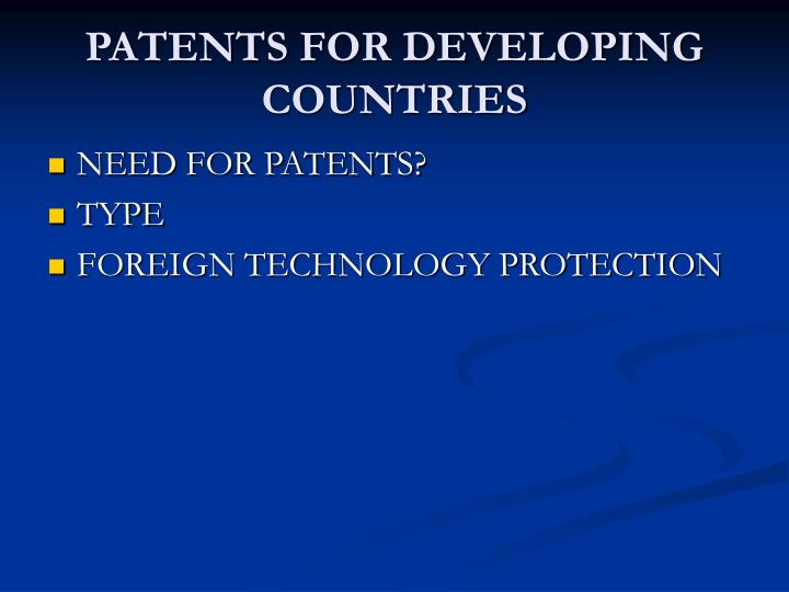 PATENTS FOR DEVELOPING COUNTRIES