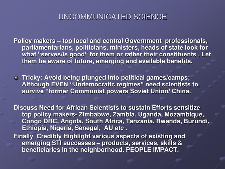UNCOMMUNICATED SCIENCE